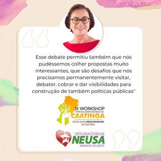 Dia Nacional da Caatinga celebrado pela Deputada Neusa Cadore