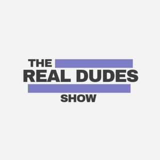 The Real Dudes Show