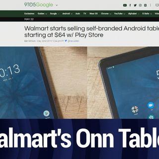 Walmart's Onn Tablet | TWiT Bits