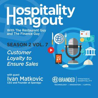 Customer Loyalty to Ensure Sales | Season 2, Vol. 7: Spendgo