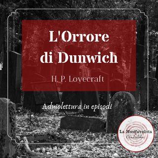♰ L'ORRORE DI DUNWICH 4 ♰ H.P. Lovecraft  ☎ Lettura a bassa voce ☎