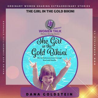 The Girl In The Gold Bikini with Dana Goldstein