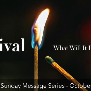 Revival - What Will it Look Like? (Part 2) Pastor Matthew Spencer - 10-14-18 -