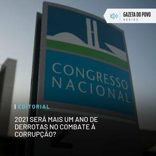 2021 será mais um ano de derrotas no combate à corrupção?