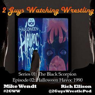 The Black Scorpion: Halloween Havoc 1990 (S01E03 - 2 Guys Watching Wrestling)