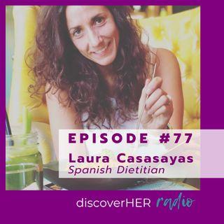 Embracing Emotional Eating with Laura Casasayas