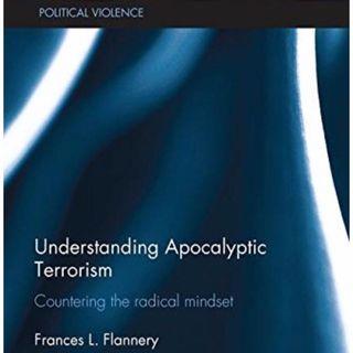 Apocalyptic terrorism-what is it?