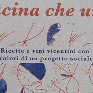 """Con """"La cucina che unisce"""" piatti e vini veneti incontrano il sociale. Evento il 3 giugno"""