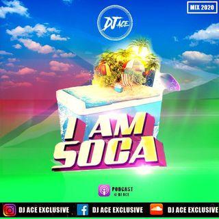 DJ ACE - I AM SOCA - P1