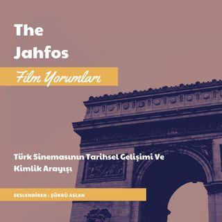 Türk Sinemasının Tarihsel Gelişimi Ve Kimlik Arayışı