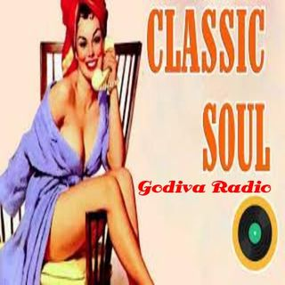 20th July 2018 Classic Soul Hits on Godiva Radio.