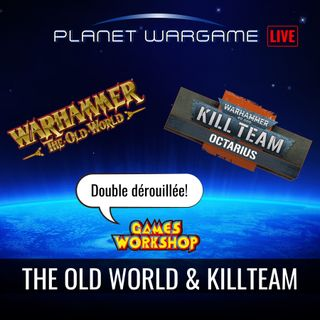 Warhammer The Old World et le nouveau Kill Team