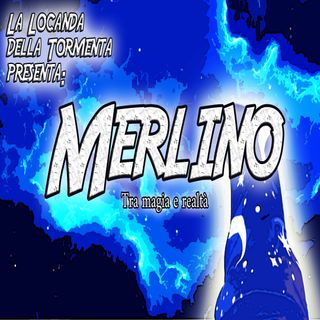 Podcast Storia - Merlino