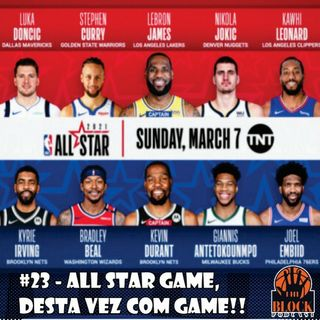 #23 - All Star Game, Dessa Vez Com Game!