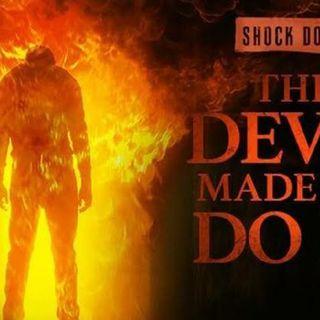 Episode 1 - A Devil Made Me Do It / Official Trailer