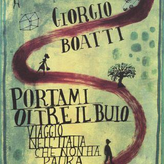 """Giorgio Boatti """"Portami oltre il buio"""""""