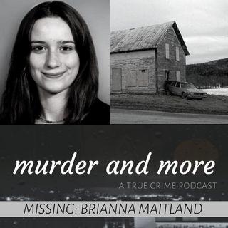 MISSING: Brianna Maitland