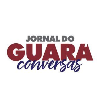 Jornal do Guará conversa