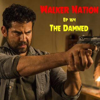 "Ep 164 ""The Damned"" TWD 802"