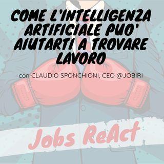 JR 29 | Come l'intelligenza artificiale può aiutarti a trovare lavoro - con Claudio Sponchioni