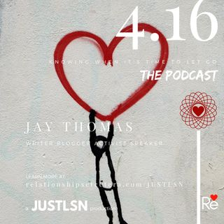 Podcast 06 Knowing When It's Time To Let Go