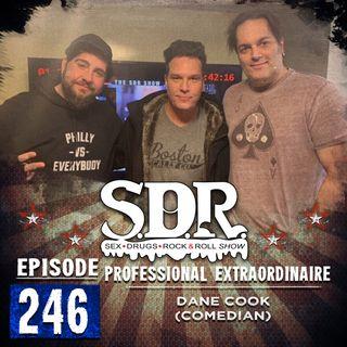 Dane Cook (Comedian) - Professional Extraordinaire #246