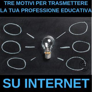 3 motivi per cui un operatore educativo deve essere su internet