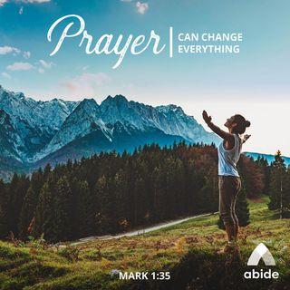 Let Prayer Change You