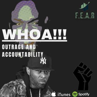 OUTRAGE AND ACCOUNTABILITY