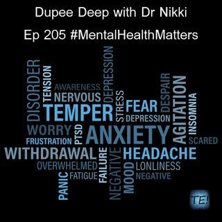 Dupee Deep: Episode 205 - #MentalHealthMatters