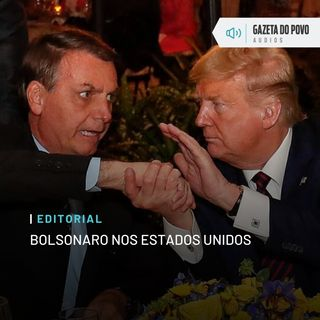 Editorial: Bolsonaro nos Estados Unidos