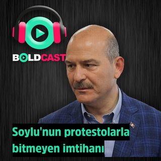 Bakan Süleyman Soylu'nun protestolarla bitmeyen imtihanı