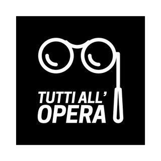 Tutti all'Opera