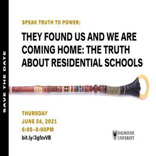 Speak Truth to Power: Residential Schools