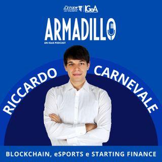 Ep.3 - Riccardo Carnevale: Blockchain, eSports e Starting Finance