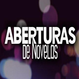 Especial Aberturas de Novelas