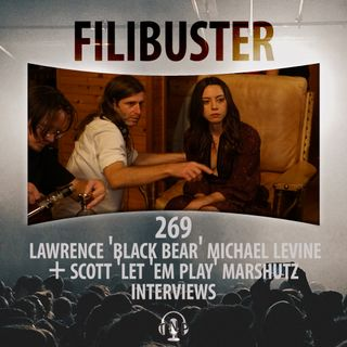 269 - Lawrence 'Black Bear' Michael Levine & Scott 'Let 'Em Play' Marshutz Interviews