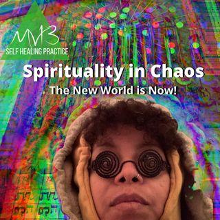 Spirituality in Chaos