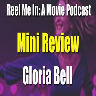 Mini Review: Gloria Bell