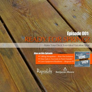 Episode 001: Getting Your Deck Ready for Summer & More!