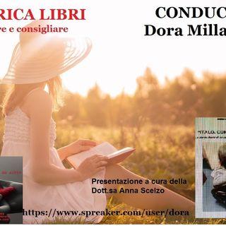 RUBRICA speciale libri: ITALO, con te partirò di MICHELA FARABELLA