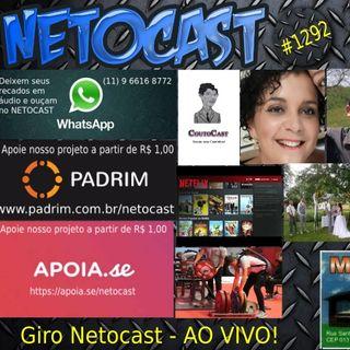 NETOCAST 1292 DE 05/05/2020 - GIRO NETOCAST AO VIVO!