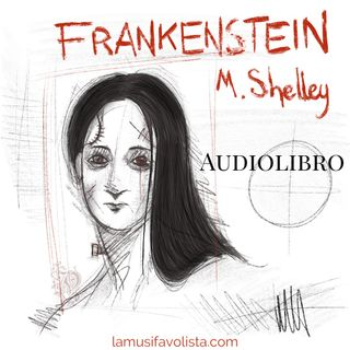 FRANKENSTEIN - M. Shelley - Audiolibro -
