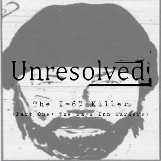 The I-65 Killer (Part One: The Days Inn Murders)