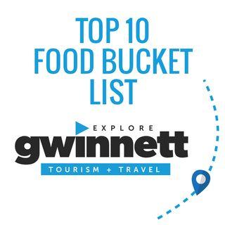 Explore Gwinnett's Top 10 Food Bucket List