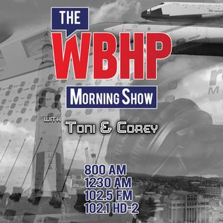 The WBHP Morning Show with Toni&Corey