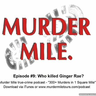 #9 - Who Killed Ginger Rae?
