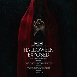 Halloween Exposed (part 1) -DJ SAMROCK