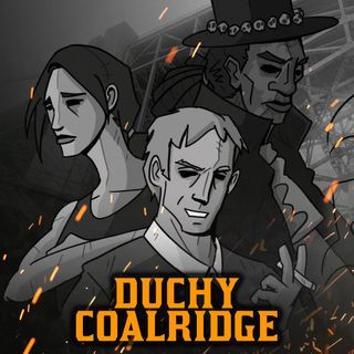 Duchy Coalridge | Sesja 8 (część 2) | Blades in the Dark