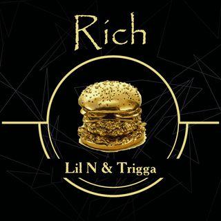 Lil N x Trigga - Rich